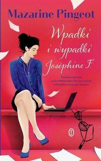 Ebook Wpadki i wypadki Joséphine F. pdf
