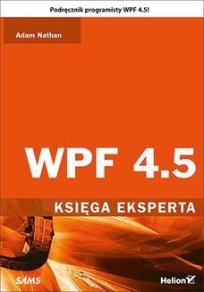 Chomikuj, ebook online WPF 4.5. Księga eksperta. Adam Nathan