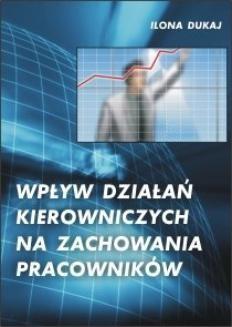 Chomikuj, ebook online Wpływ działań kierowniczych na zachowania pracowników. Ilona Dukaj