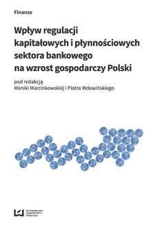 Ebook Wpływ regulacji kapitałowych i płynnościowych sektora bankowego na wzrost gospodarczy Polski pdf