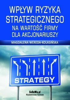 Ebook Wpływ ryzyka strategicznego na wartość firmy dla akcjonariuszy. Rozdział 2. Definicja i rola ryzyka oraz zarządzanie ryzykiem pdf