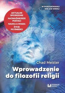 Chomikuj, ebook online Wprowadzenie do filozofii religii. Chad Meister