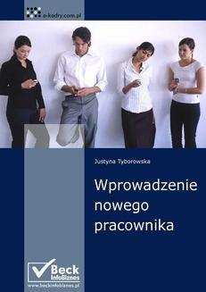 Chomikuj, ebook online Wprowadzenie nowego pracownika. Justyna Tyborowska