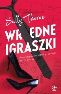 Chomikuj, ebook online Wredne igraszki. Sally Thorne