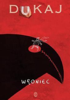 Chomikuj, ebook online Wroniec. Jacek Dukaj