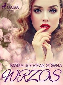 Chomikuj, ebook online Wrzos. Maria Rodziewiczówna
