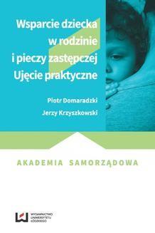 Chomikuj, ebook online Wsparcie dziecka w rodzinie i pieczy zastępczej. Piotr Domaradzki