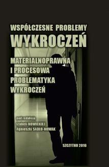 Ebook Współczesne problemy wykroczeń. Materialnoprawna i procesowa problematyka wykroczeń pdf