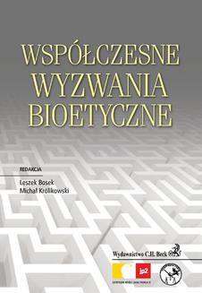 Chomikuj, pobierz ebook online Współczesne wyzwania bioetyczne. Witold Borysiak