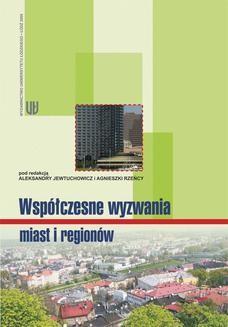 Chomikuj, ebook online Współczesne wyzwania miast i regionów. Aleksandra Jewtuchowicz