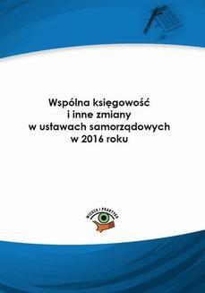 Chomikuj, ebook online Wspólna księgowość i inne zmiany w ustawach samorządowych w 2016 roku. Halina Skiba