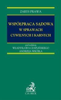 Chomikuj, ebook online Współpraca sądowa w sprawach cywilnych i karnych. Tomasz Darkowski