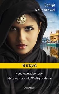 Chomikuj, ebook online Wstyd. Sarbjit Kaur Athwal