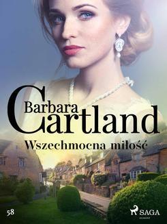 Chomikuj, ebook online Wszechmocna miłość – Ponadczasowe historie miłosne Barbary Cartland. Barbara Cartland