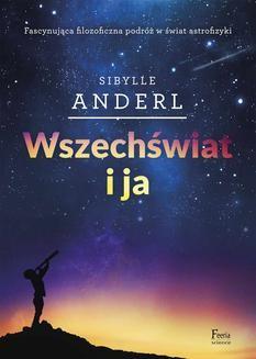 Chomikuj, ebook online Wszechświat i ja. Sibylle Anderl