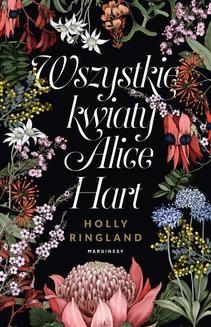 Ebook Wszystkie kwiaty Alice Hart pdf