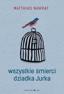 Ebook Wszystkie śmierci dziadka Jurka pdf