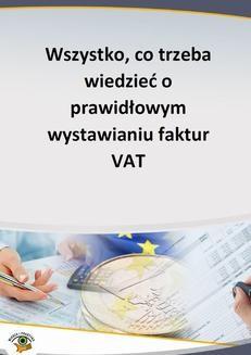 Ebook Wszystko, co trzeba wiedzieć o prawidłowym wystawianiu faktur VAT pdf