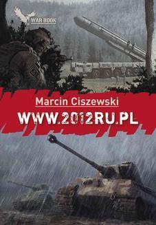 Chomikuj, ebook online www.2012ru.pl. Marcin Ciszewski
