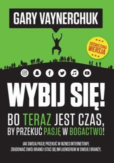 Chomikuj, pobierz ebook online Wybij się!. Gary Vaynerchuk