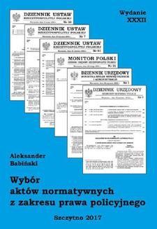 Ebook Wybór aktów normatywnych z zakresu prawa policyjnego. Wydanie XXXII. Stan prawny na dzień 20.04.2017 r. pdf
