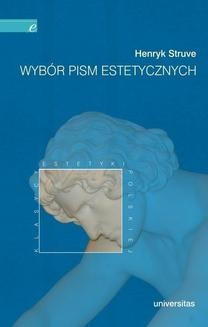 Chomikuj, ebook online Wybór pism estetycznych. Henryk Struve