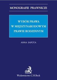 Chomikuj, ebook online Wybór prawa w międzynarodowym prawie rodzinnym. Anna Sapota