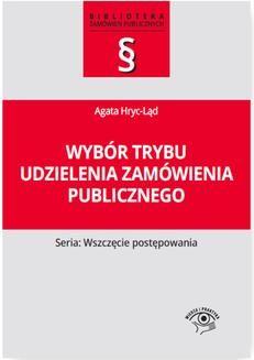 Chomikuj, ebook online Wybór trybu udzielenia zamówienia publicznego. Agata Hryc-Ląd