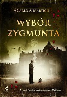Chomikuj, ebook online Wybór Zygmunta. Carlo A. Martigli