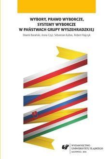 Chomikuj, pobierz ebook online Wybory, prawo wyborcze, systemy wyborcze w państwach Grupy Wyszehradzkiej. Marek Barański