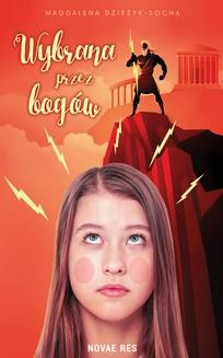 Chomikuj, ebook online Wybrana przez bogów. Magdalena Dzieżyk-Socha
