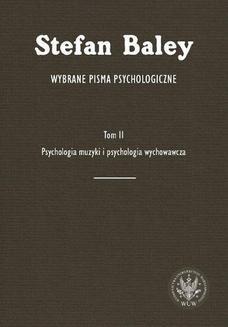 Chomikuj, ebook online Wybrane pisma psychologiczne. Tom 2. Stefan Baley