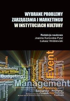 Chomikuj, ebook online Wybrane problemy zarządzania i marketingu w instytucjach kulktury. Łukasz Wróblewski