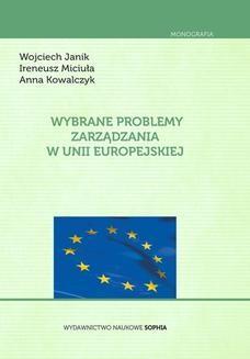 Chomikuj, ebook online Wybrane problemy zarządzania w Unii Europejskiej. JANIK Wojciech