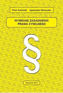 Chomikuj, ebook online Wybrane zagadnienia prawa cywilnego. Piotr Kubiński