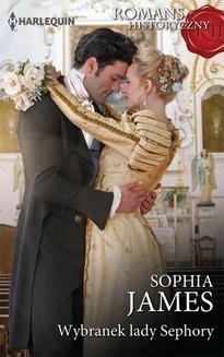 Chomikuj, ebook online Wybranek lady Sephory. Sophia James