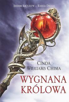 Chomikuj, ebook online Wygnana Królowa. Księga II. Siedem Królestw. Cinda Williams Chima