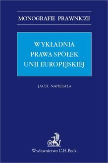 Chomikuj, ebook online Wykładnia prawa spółek Unii Europejskiej. Jacek Napierała