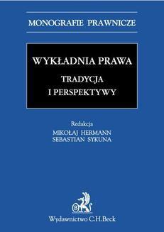 Chomikuj, ebook online Wykładnia prawa. Tradycja i perspektywy. Sebastian Sykuna