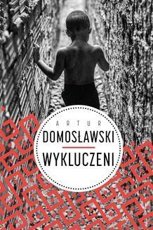 Chomikuj, ebook online Wykluczeni. Artur Domosławski