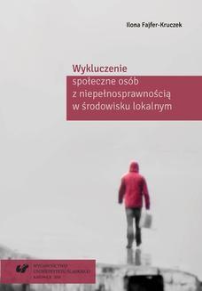 Chomikuj, ebook online Wykluczenie społeczne osób z niepełnosprawnością w środowisku lokalnym. Ilona Fajfer-Kruczek