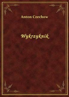 Chomikuj, ebook online Wykrzyknik. Anton Czechow