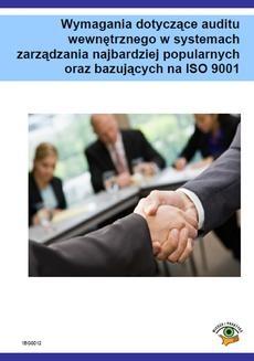 Ebook Wymagania dotyczące auditu wewnętrznego w systemach zarządzania najbardziej popularnych oraz bazujących na ISO 9001 pdf