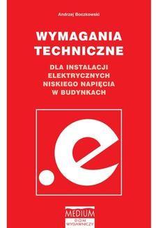 Chomikuj, ebook online Wymagania techniczne dla instalacji elektrycznych niskiego napięcia w budynkach. Andrzej Boczkowski