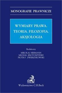 Chomikuj, ebook online Wymiar prawa. Teoria. Filzofia. Aksjologia. Mikołaj Hermann