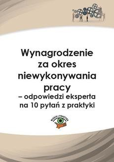 Chomikuj, ebook online Wynagrodzenie za okres niewykonywania pracy – odpowiedzi eksperta na 10 pytań z praktyki. Rafał Krawczyk