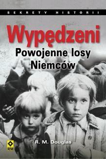 Ebook Wypędzeni. Powojenne losy Niemców pdf