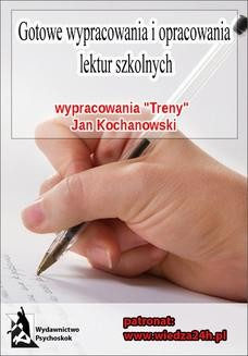 Chomikuj, ebook online Wypracowania. Jan Kochanowski Treny. Praca zbiorowa