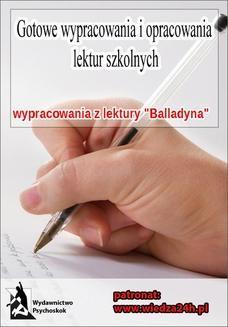 """Chomikuj, ebook online Wypracowania. Juliusz Słowacki """"Balladyna"""". Praca zbiorowa"""