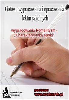 """Ebook Wypracowania – Romantyzm """"Charakterystyka epoki"""" pdf"""